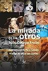 La mirada de los otros par Ortega Fraile
