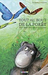 """Afficher """"Tout au bout de la forêt"""""""