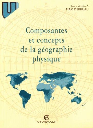 Composantes et concepts de la gographie physique