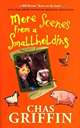 More Scenes From a Smallholding by Chas Griffin (2006-06-01)
