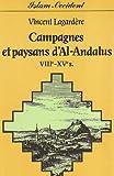 Telecharger Livres CAMPAGNES ET PAYSANS D AL ANDALOUS (PDF,EPUB,MOBI) gratuits en Francaise