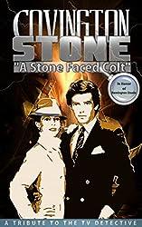 Covington Stone - In Honor of Remington Steele: A Stone Faced Colt (