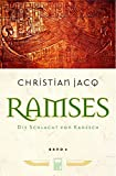 Ramses: Die Schlacht von Kadesch - Christian Jacq