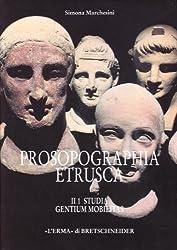 Prosopographia Etrusca II: Studia. Gentium Mobilitas