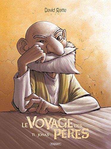 Le Voyage des pères, Tome 1 : Jonas