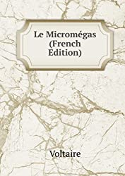 Le Micromégas (French Edition)