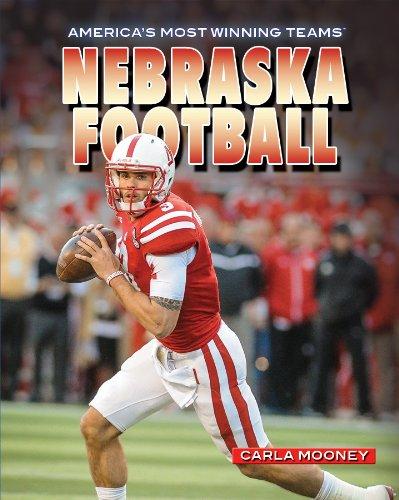 Nebraska Football (America's Most Winning Teams)