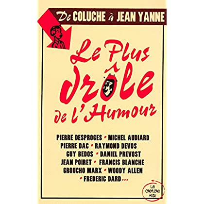 Le plus drôle de l'humour de coluche à Jean Yanne