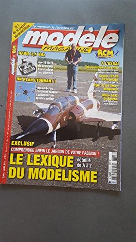 Modéle magazine N° 715 Le lexique du modélisme + Plan encarté du QUAD-9 par collectif