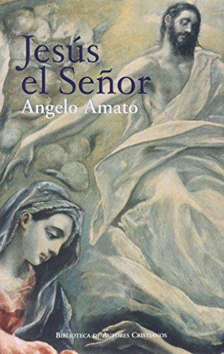 Jesus el Señor n.ed.rústica (NORMAL) por Angelo Amato