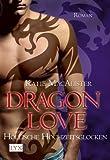 Dragon Love: Höllische Hochzeitsglocken von MacAlister. Katie (2010) Taschenbuch