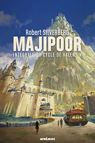 Le cycle de Majipoor, Intégrale Tome 1 : Le cycle de Valentin