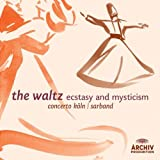 The Waltz - Ecstasy and Mysticism