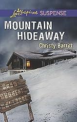 Mountain Hideaway (Mills & Boon Love Inspired Suspense)