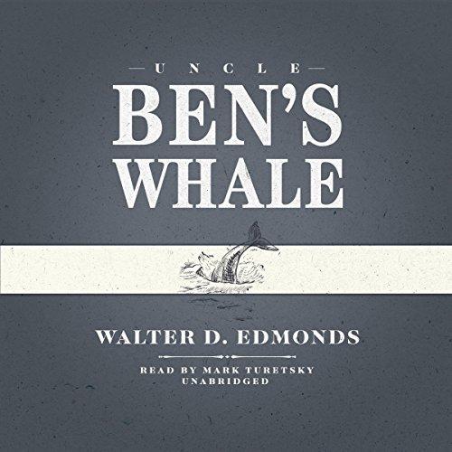 Uncle Ben's Whale  Audiolibri