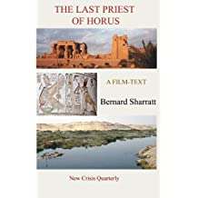 The Last Priest of Horus: A film-text