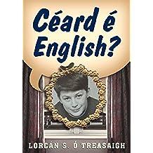Ceard E English?