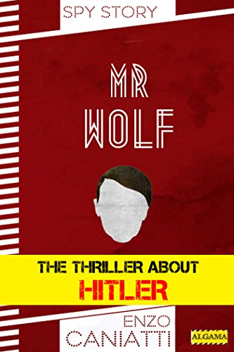 Mr-Wolf-The-thriller-about-Hitler