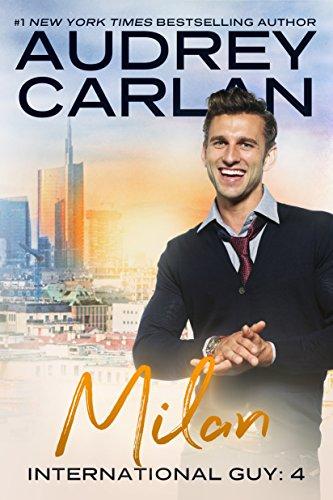 Milan (International Guy Book 4) (English Edition) par [Carlan, Audrey]