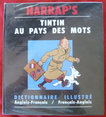Tintin au pays des mots : anglais-francIais - francIais-anglais