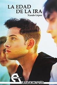 La edad de la ira par Nando López