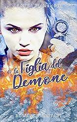 La Figlia del Demone: Romance Fantasy