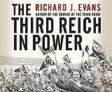 The Third Reich in Power by Richard J. Evans (2016-05-24)