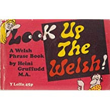 Look Up the Welsh