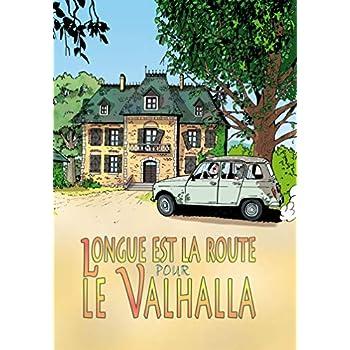 Longue est la route pour le Valhalla