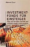 Investmentfonds für Einsteiger: Alles, was Sie über Auswahl und Anlagestrategie wissen müssen (campus concret)