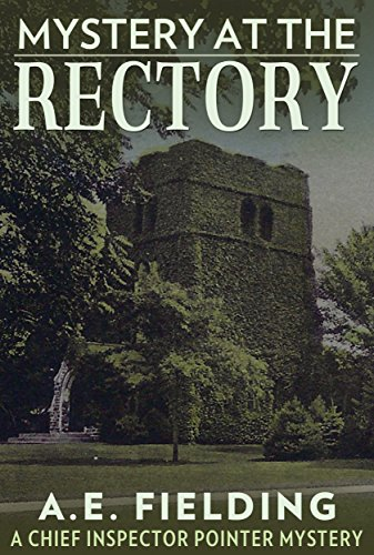 Mystery at the Rectory: A Chief Inspector Pointer Mystery eBook