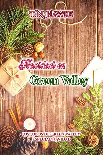 Navidad en Green Valley (Los Lobos de Green Valley 9) de T. N. Hawke
