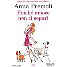 Finché amore non ci separi (eNewton Narrativa) (Italian Edition)