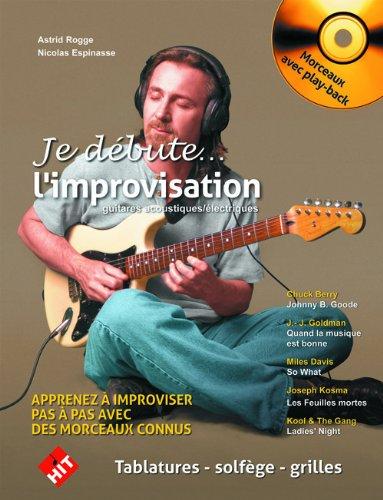 Je Debute l'Improvisation