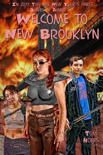 Shades of Amber #1 Welcome to New Brooklyn
