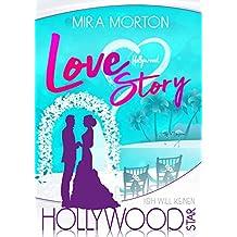 Ich will keinen Hollywoodstar!: Liebesroman - Band 5 (Hollywood Love Story Serie)