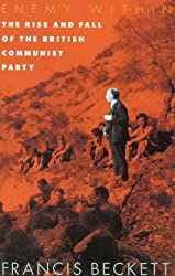 Enemy within: Rise and Fall of the British Communist Party