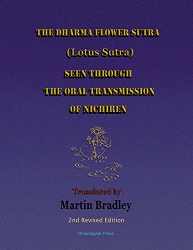 The Dharma Flower Sutra (Lotus Sutra) Seen through the Oral Transmission of Nichiren (English Edition) por Martin Bradley
