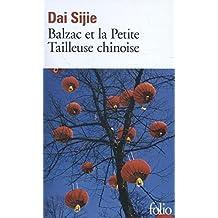 Balzac et la Petite Tailleuse chinoise (French Edition) by Daj Sijie (2001-09-01)