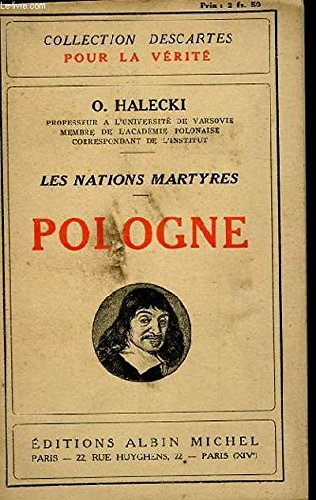 LES NATIONS MARTYRES. POLOGNE
