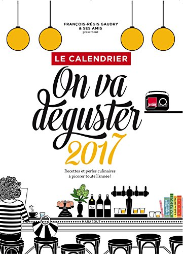 Calendrier 2017 On va déguster