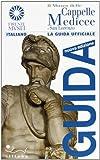 Scarica Libro Il Museo delle Cappelle Medicee e San Lorenzo (PDF,EPUB,MOBI) Online Italiano Gratis