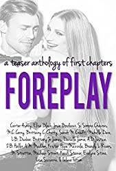 Foreplay: A Teaser Anthology of First Chapters (English Edition)
