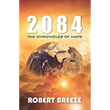 2084: The Chronicles of Hope