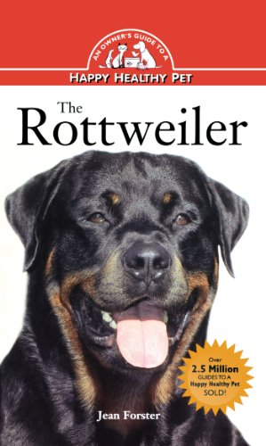 Rottweiler: An Owner's Guide to a Happy Healthy Pet (Your Happy Healthy Pet Book 127) (English Edition) -
