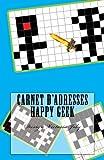 Telecharger Livres Carnet d adresses Happy Geek Adresse Telephone E mail Anniversaire Site Web Log in Mot de passe Geek 8 (PDF,EPUB,MOBI) gratuits en Francaise
