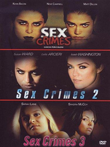 Sex crimes + Sex crimes 2 + Sex crimes 3 [3 DVDs] [IT Import]