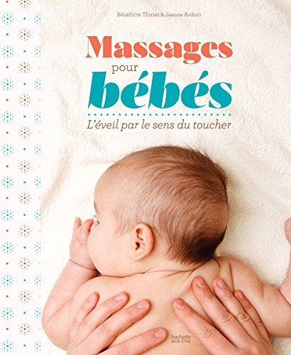 Massages pour bébé : L'éveil par le sens du toucher