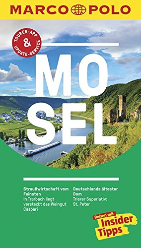 Preisvergleich Produktbild MARCO POLO Reiseführer Mosel: Reisen mit Insider-Tipps. Inklusive kostenloser Touren-App & Update-Service