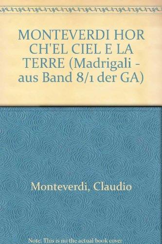 Hor ch'el ciel e la Terra für 6 Singstimmen SSATTB, 2 Violinen und Basso continuo
